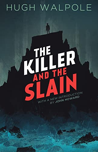 The Killer and the Slain: Hugh Walpole