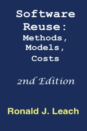 9781939142351: Software Reuse, Second Edition: Methods, Models, Costs