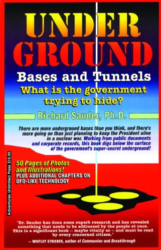 9781939149268: UNDERGROUND BASES & TUNNELS: What is the Government Trying to Hide?