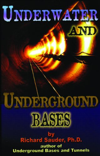 9781939149282: Underwater & Underground Bases: Surprising Facts the Government Does Not Want You to Know