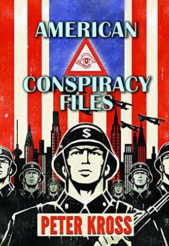 American Conspiracy Files: Kross, Peter