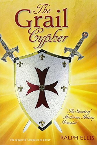 9781939149558: The Grail Cypher: The Secrets of Arthurian History Revealed