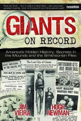 9781939149800: Giants on Record: America's Hidden History, Secrets in the Mounds and the Smithsonian Files