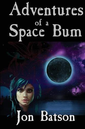 9781939156129: Adventures of a Space Bum