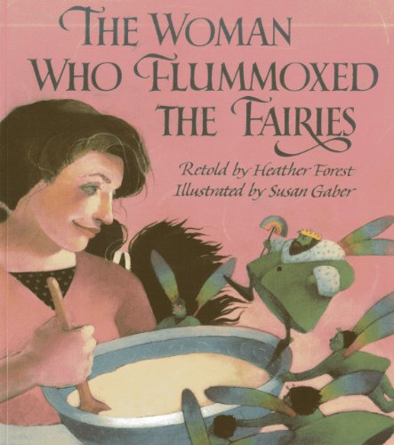 9781939160713: The Woman Who Flummoxed the Fairies