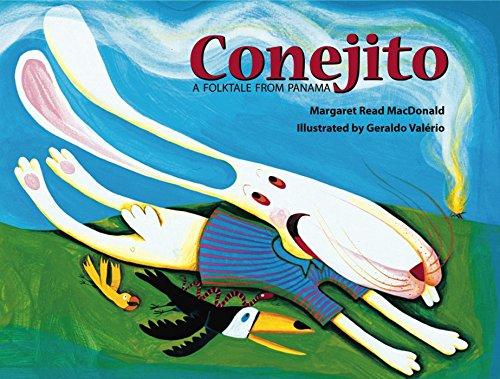 Conejito: A Folktale from Panama: Margaret Read MacDonald