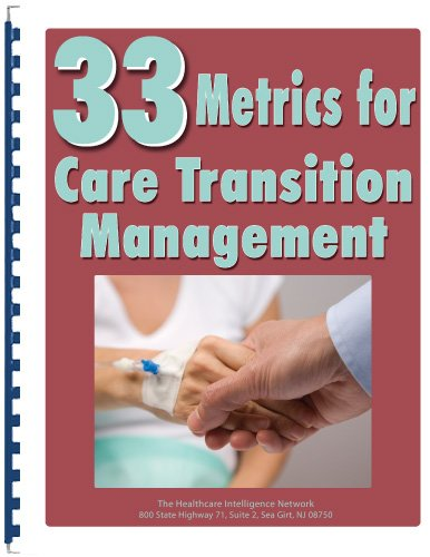 9781939167279: 33 Metrics for Care Transition Management