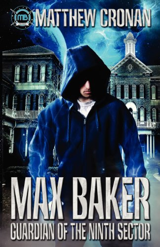 9781939173058: Max Baker: Guardian of the Ninth Sector