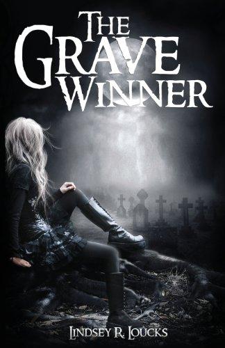 The Grave Winner (The Grave Winner Series Book 1): Loucks, Lindsey R.