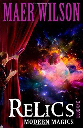9781939173317: Relics (A Modern Magics Book 1)