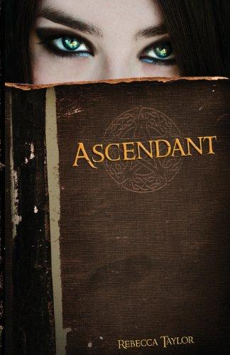 9781939173331: Ascendant