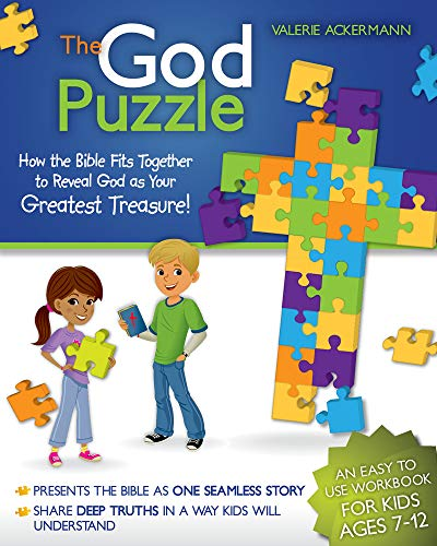 The God Puzzle: How the Bible Fits Together to Reveal God as Your Greatest Treasure: Ackermann, ...
