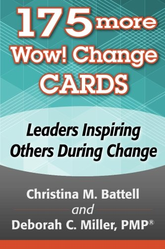 9781939192134: 175 More Wow! Change Cards: Leaders Inspiring Others During Change