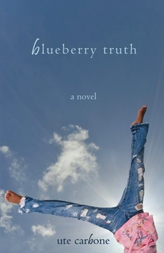9781939194091: Blueberry Truth