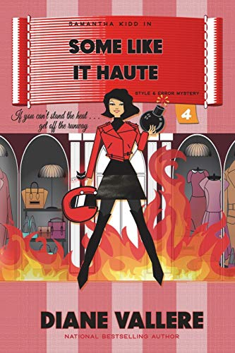 9781939197108: Some Like It Haute (Samantha Kidd Mystery Series) (Volume 4)