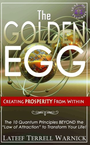 9781939199904: The Golden Egg: Creating PROSPERITY From Within