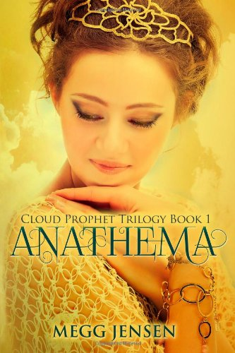 9781939201188: Anathema: Volume 1 (Cloud Prophet Trilogy)