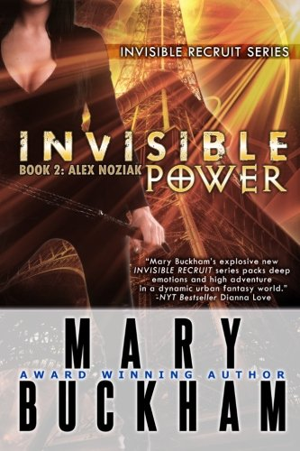 9781939210067: Invisible Power Book Two: Alex Noziak (Invisible Recruits)