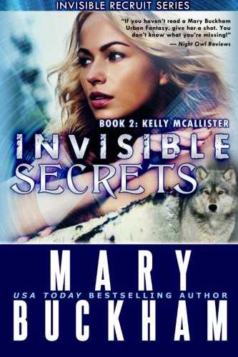 9781939210272: Invisible Secrets Book Two: Kelly McAllister (The Kelly McAllister Novels) (Volume 3)
