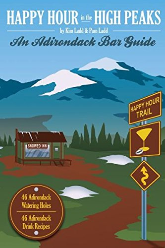 9781939216083: Happy Hour in the High Peaks: An Adirondack Bar Guide