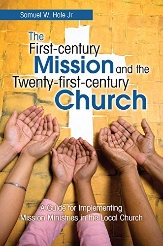 9781939225313: The First-Century Mission and the Twenty-First-Century Church