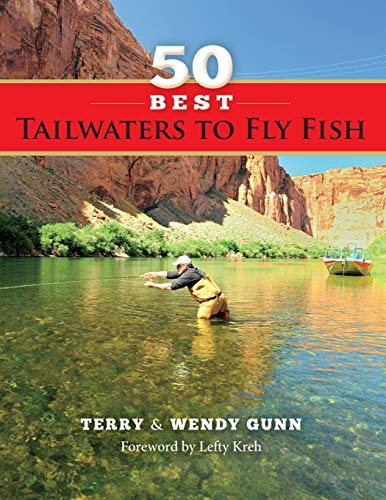 9781939226044: 50 Best Tailwaters to Fly Fish