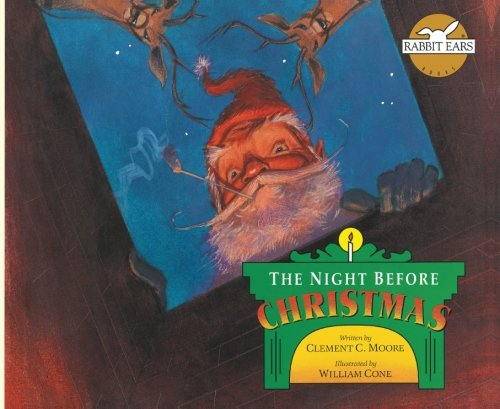 9781939228031: The Night Before Christmas (Rabbit Ears' Holiday Classics)