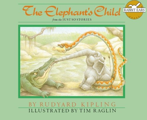 9781939228246: The Elephant's Child: from the