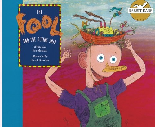 9781939228369: The Fool and the Flying Ship (Rabbit Ears We All Have Tales)