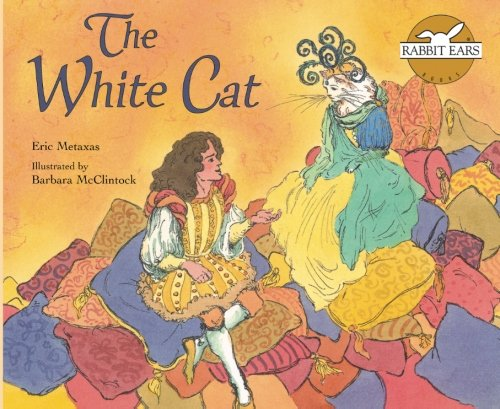 9781939228482: The White Cat (Rabbit Ears We All Have Tales)