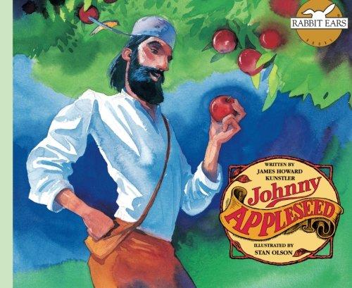 Johnny Appleseed (Rabbit Ears American Heroes &: Kunstler, James Howard