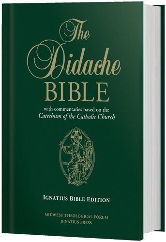 9781939231147: The Didache Bible: With Commentaries Based on the Catechism of the Catholic Church