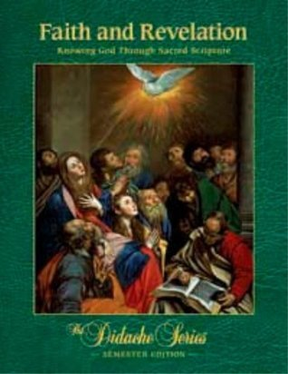 Faith and Revelation: Knowing God Through Sacred: Dr. Scott Hahn