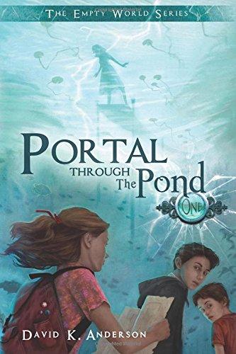 9781939233035: Portal Through the Pond (The Empty World Series) (Volume 1)