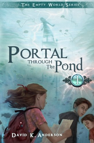 9781939233332: Portal Through the Pond (Empty World Series) (Volume 1)