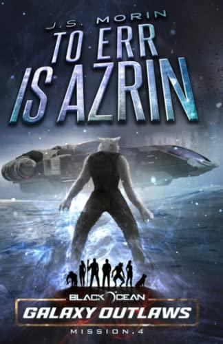 9781939233684: To Err is Azrin: Mission 4 (Black Ocean) (Volume 4)