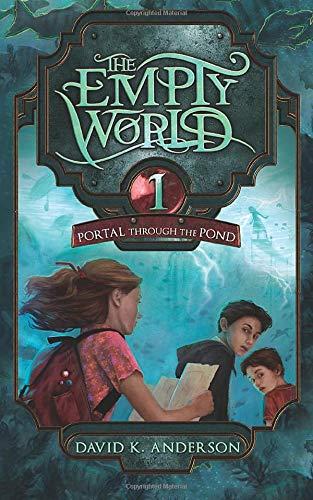 9781939233899: Portal Through the Pond (Empty World Saga) (Volume 1)