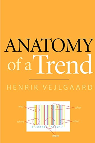 9781939235046: Anatomy of a Trend