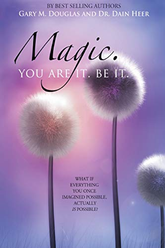 9781939261090: Magic. You Are It. Be It.