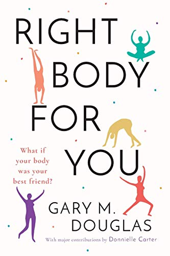 9781939261199: Right Body for You
