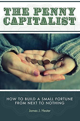 The Penny Capitalist: James J. Hester