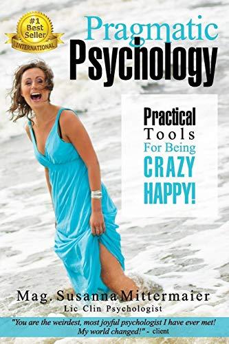 9781939261274: Pragmatic Psychology
