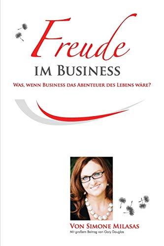 9781939261731: Freude Im Business
