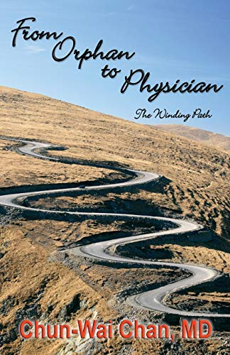 9781939267184: From Orphan to Physician: The Winding Path