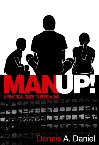 9781939268167: MANUP! - A Practical Guide to Being a Dad
