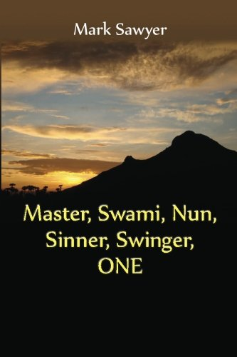 Master, Swami, Nun, Sinner, Swinger, One: True: Sawyer, Mark