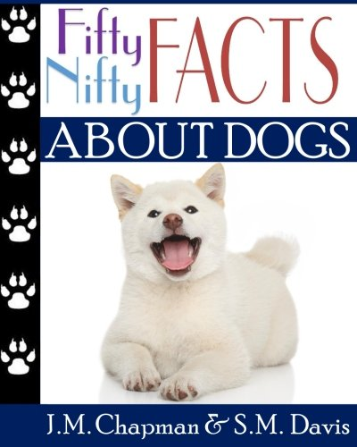 9781939276537: Fifty Nifty Facts about Dogs (Volume 2)