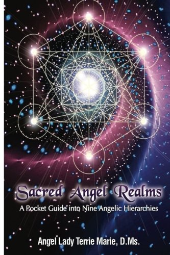 9781939281128: Sacred Angel Realms: A Pocket Guide into Nine Angelic Hiearchies