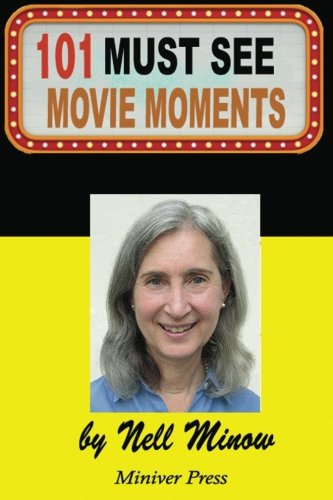 9781939282057: 101 Must-See Movie Moments (Must-See Movies) (Volume 1)