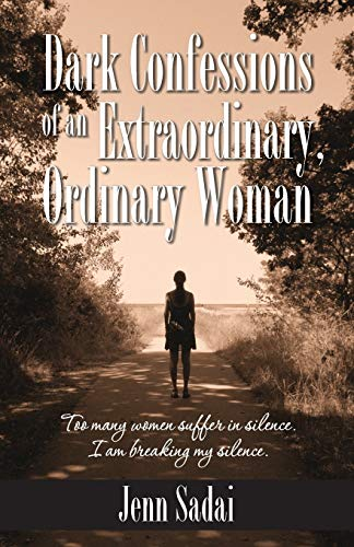 9781939289339: Dark Confessions of an Extraordinary, Ordinary Woman